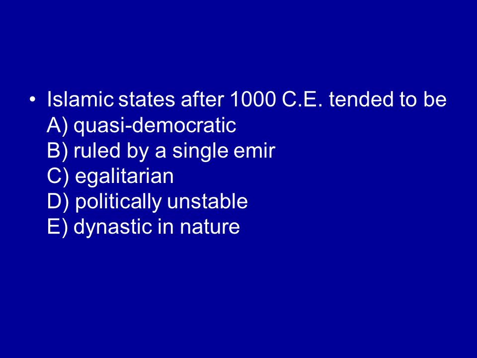 Islamic states after 1000 C. E