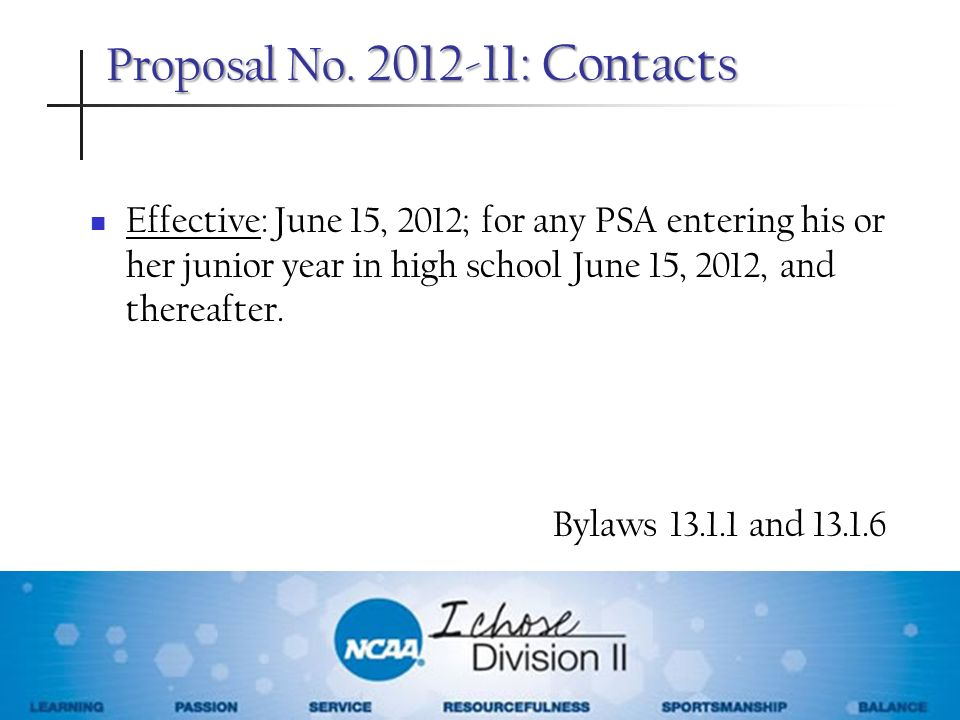 Proposal No. 2012-11: Contacts