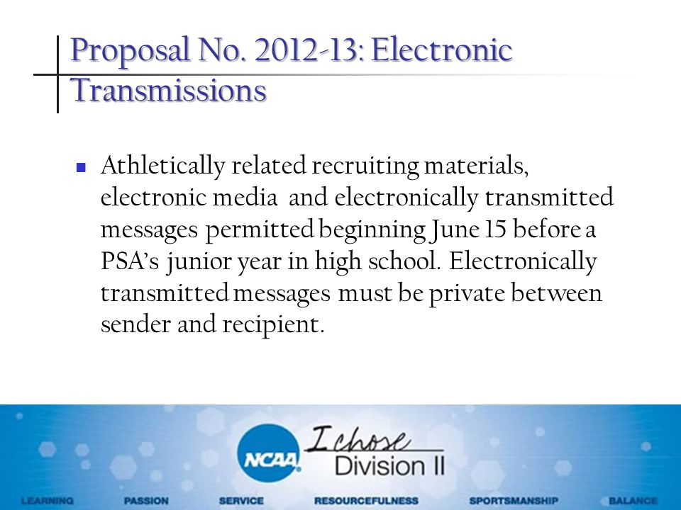 Proposal No. 2012-13: Electronic Transmissions