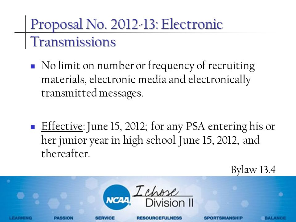 Proposal No : Electronic Transmissions