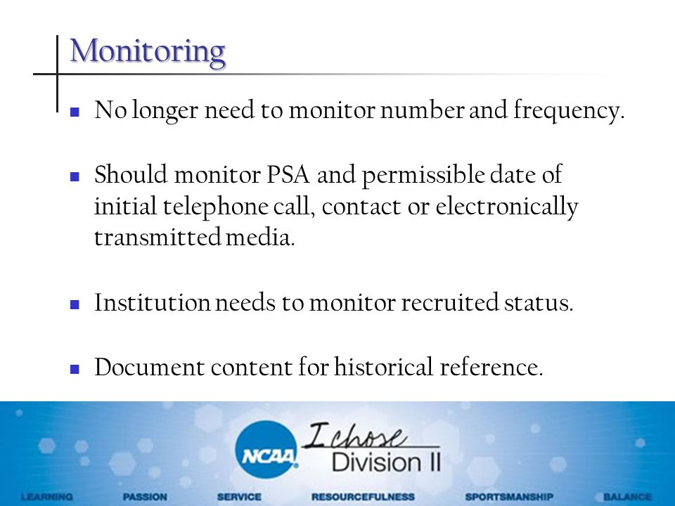 Monitoring No longer need to monitor number and frequency.
