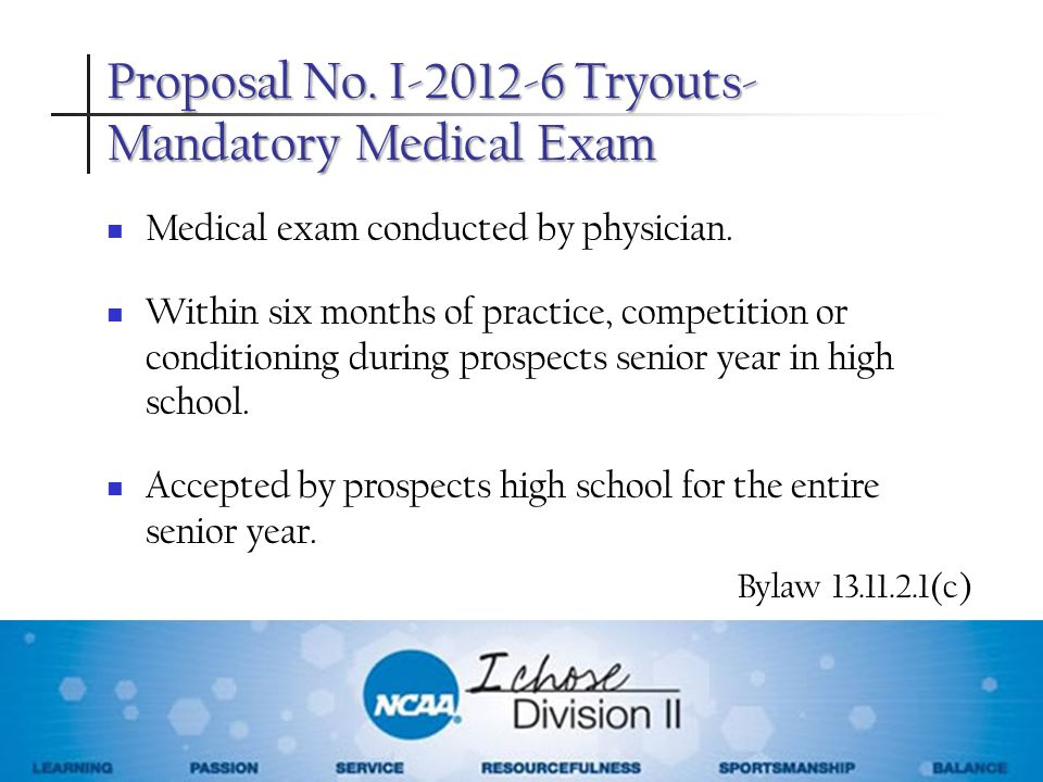 Proposal No. I Tryouts-Mandatory Medical Exam