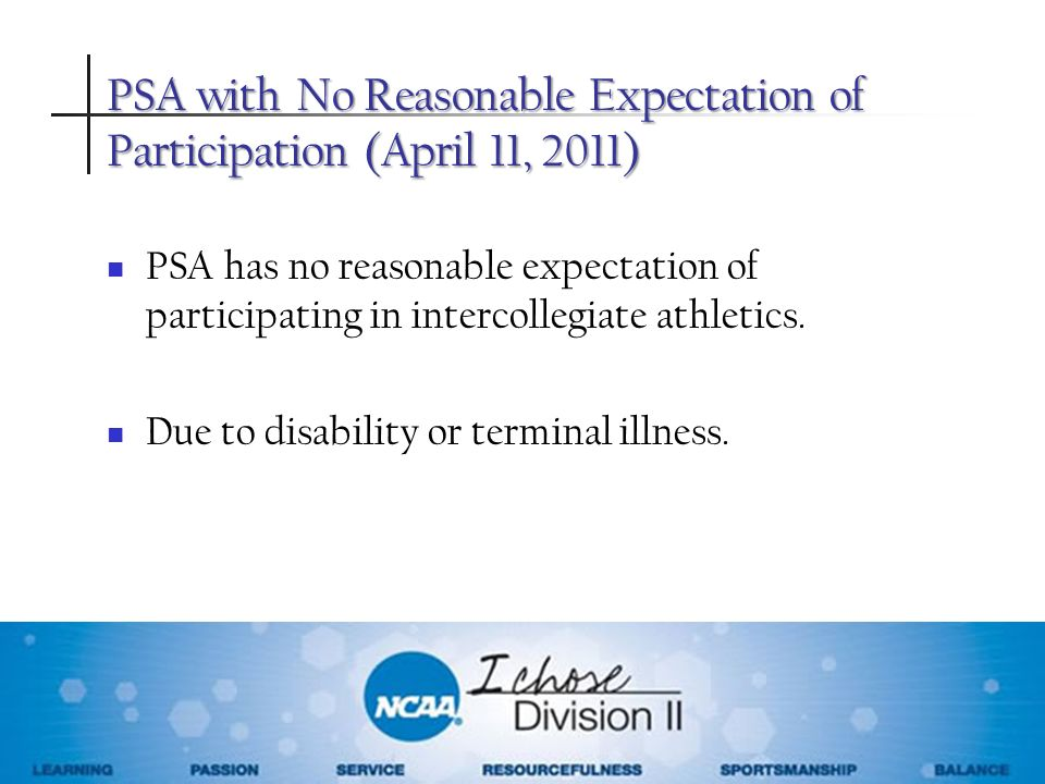 PSA with No Reasonable Expectation of Participation (April 11, 2011)