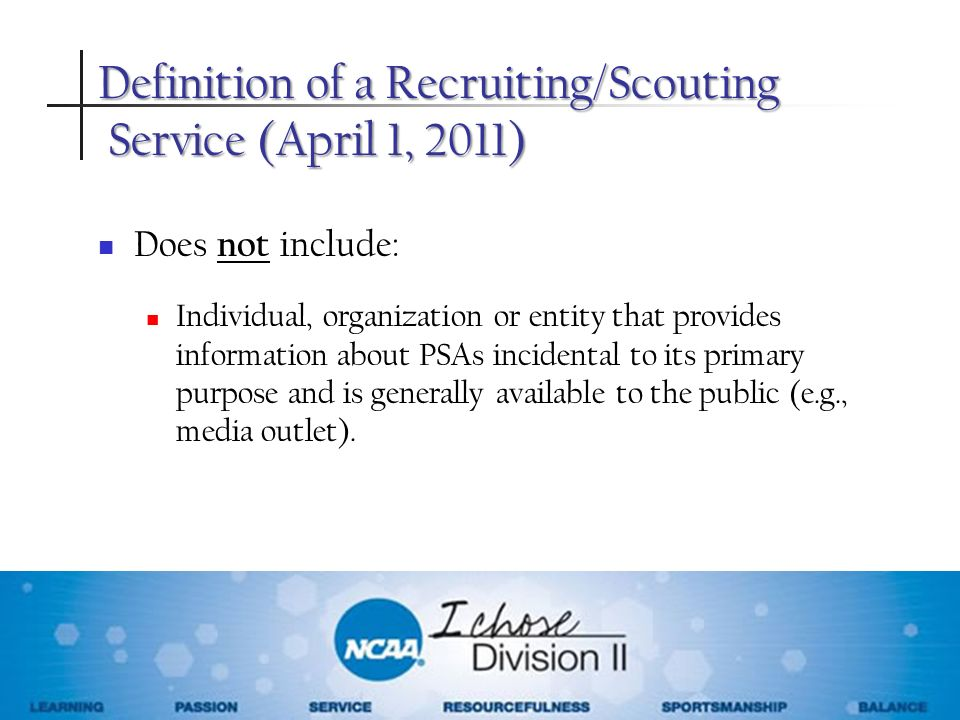 Definition of a Recruiting/Scouting Service (April 1, 2011)
