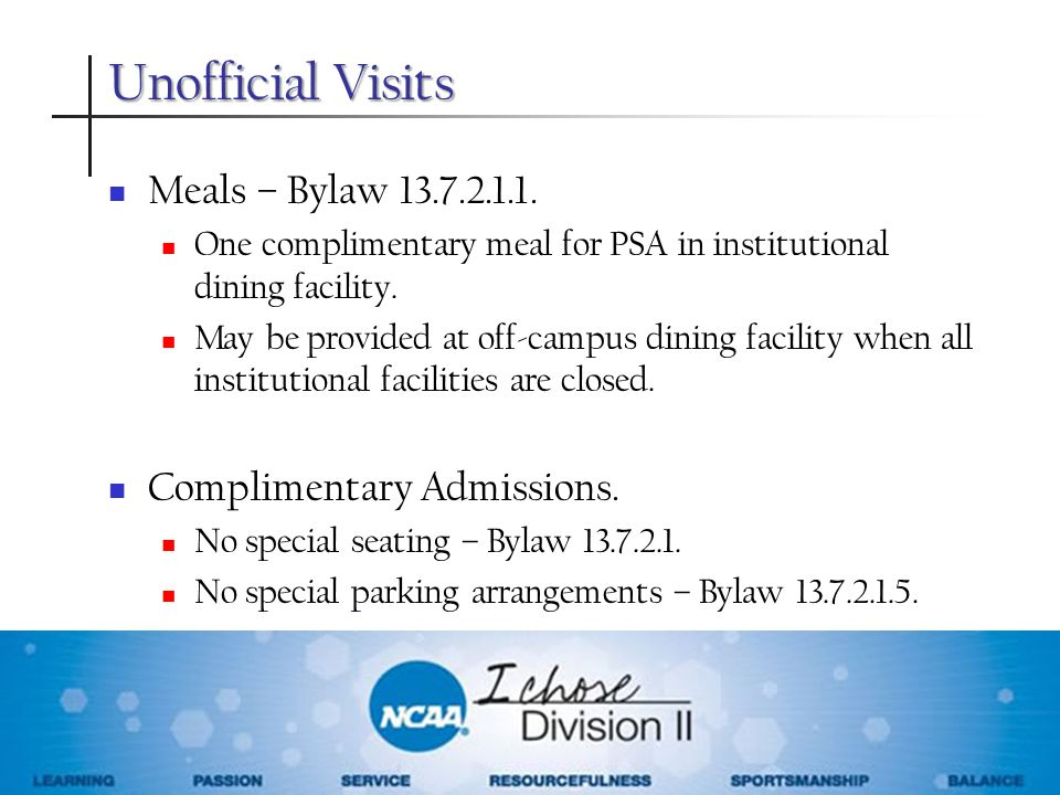 Unofficial Visits Meals – Bylaw Complimentary Admissions.