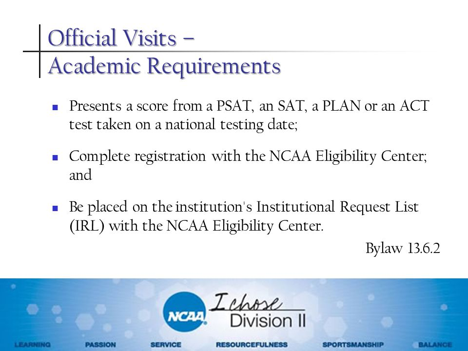 Official Visits – Academic Requirements