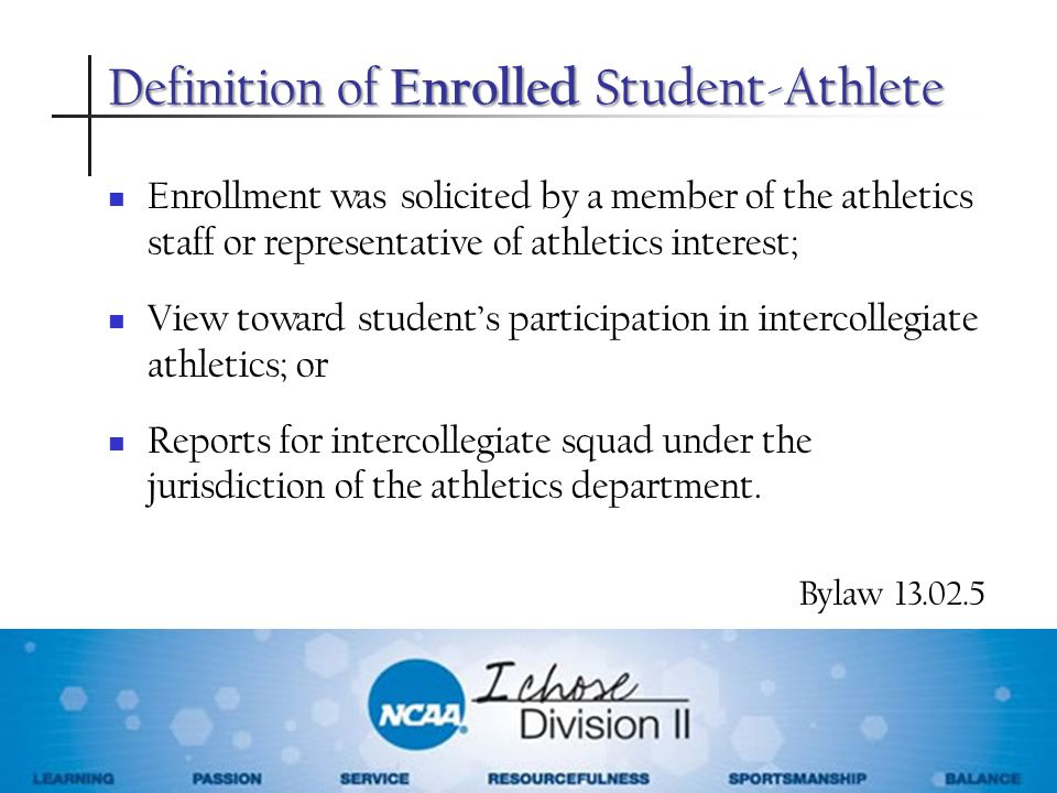 Definition of Enrolled Student-Athlete