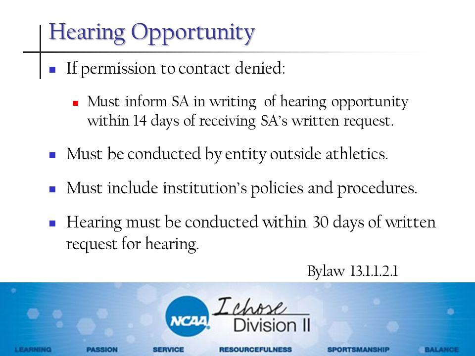 Hearing Opportunity If permission to contact denied: