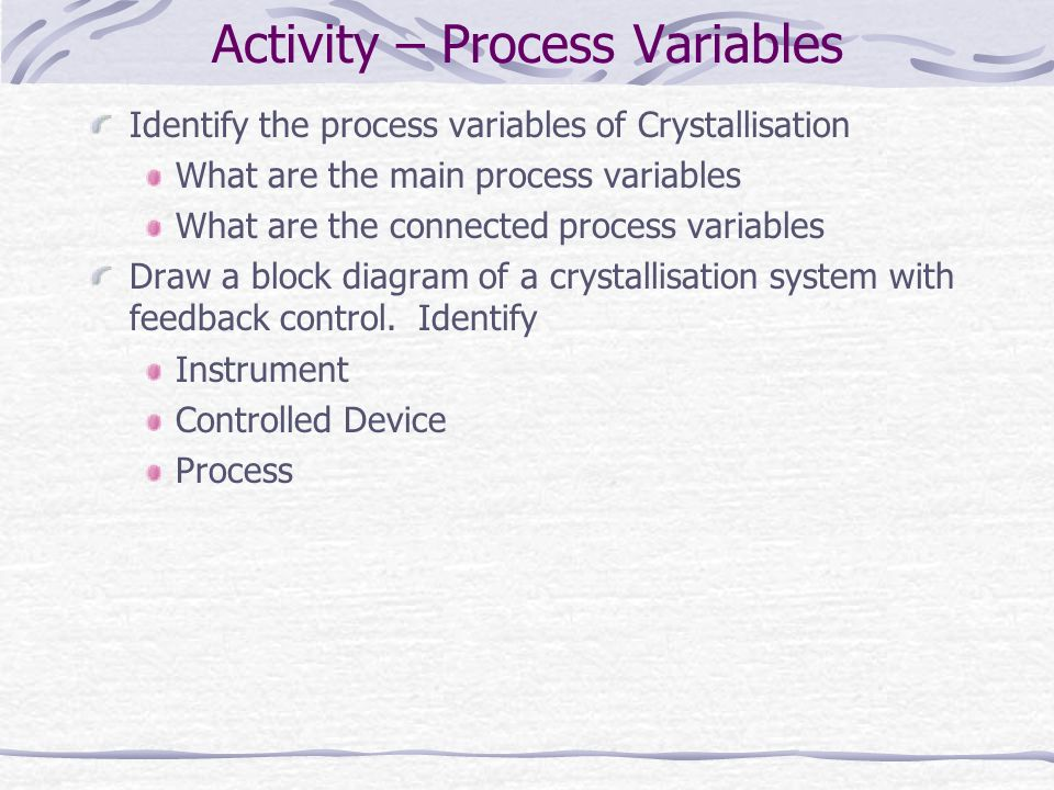 Activity – Process Variables