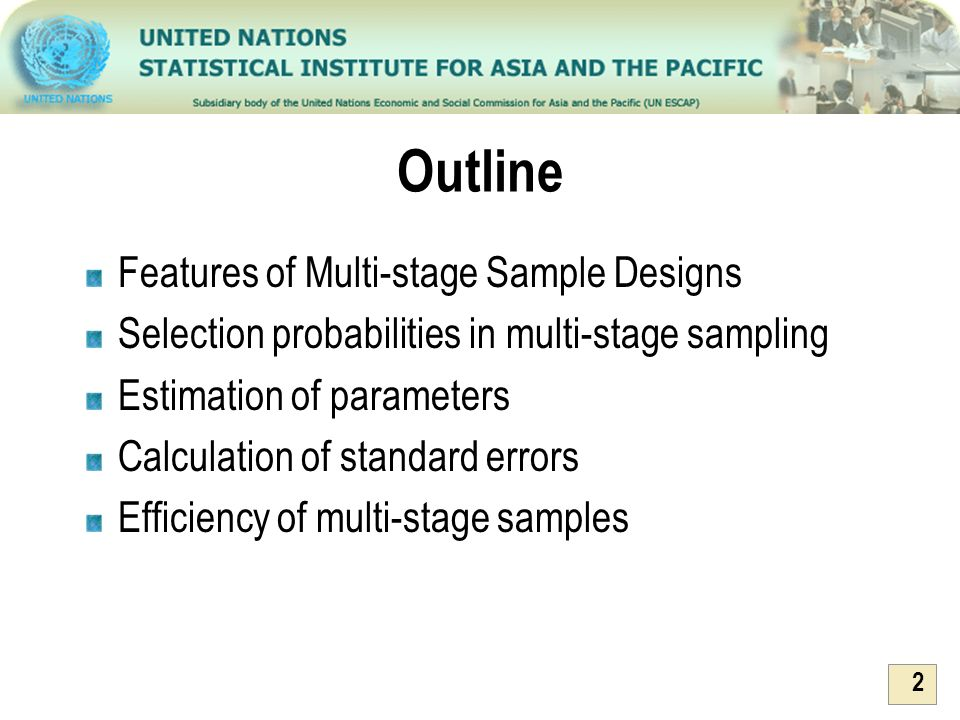 Outline Features of Multi-stage Sample Designs