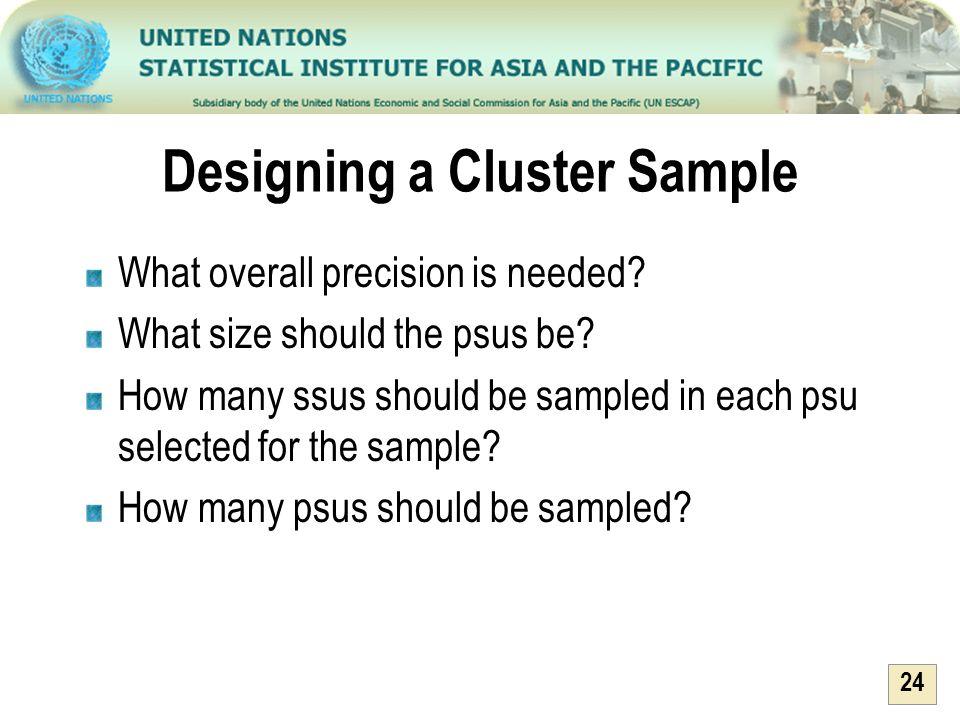 Designing a Cluster Sample