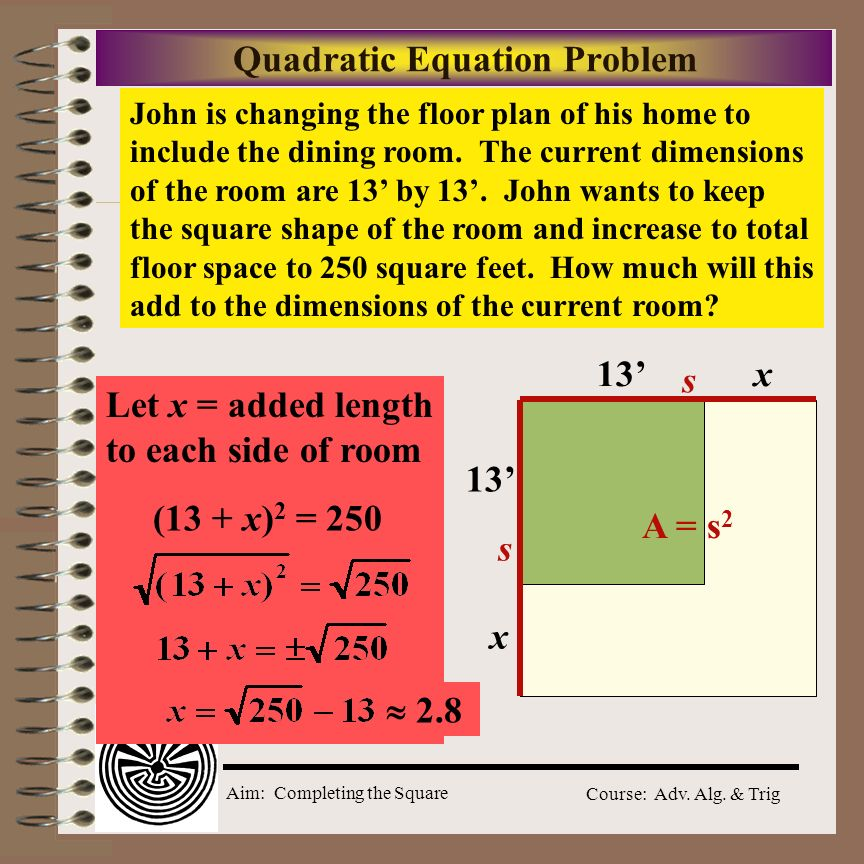 Aim how do we solve quadratic equations by completing the for How to add square feet