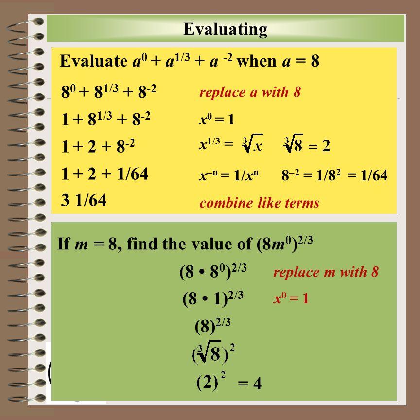 Evaluate a0 + a1/3 + a -2 when a = 8
