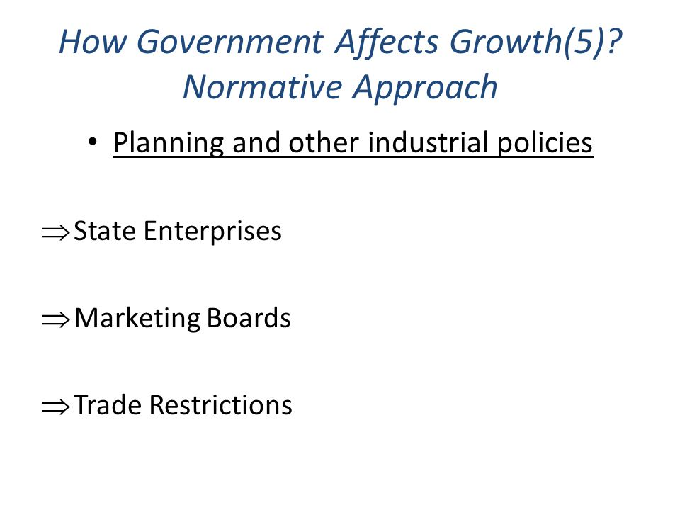 How Government Affects Growth(5) Normative Approach