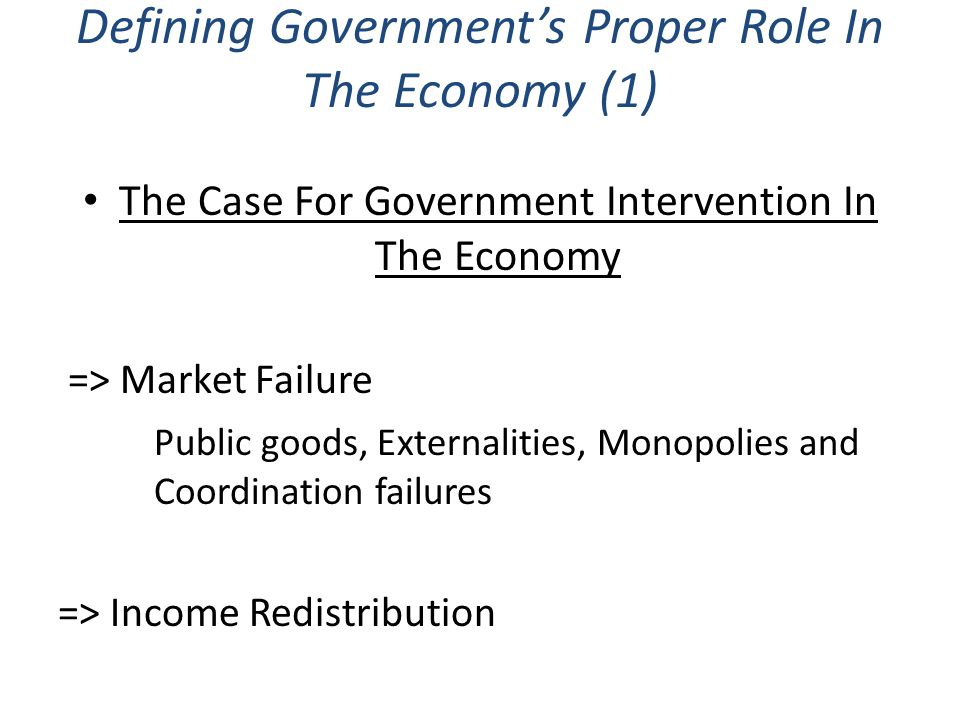 Defining Government's Proper Role In The Economy (1)