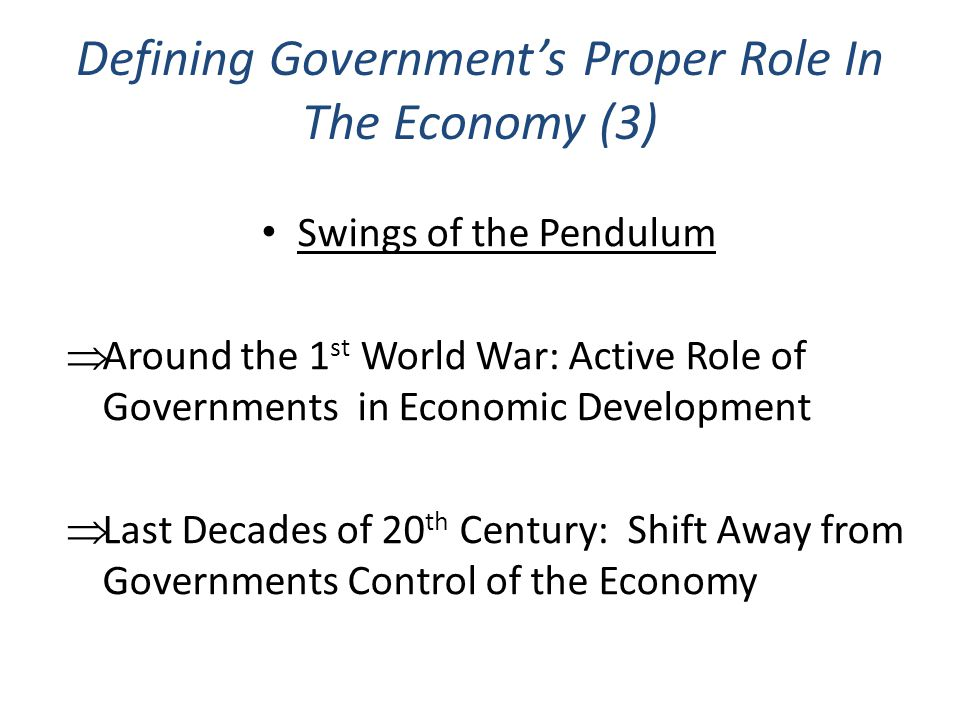 Defining Government's Proper Role In The Economy (3)