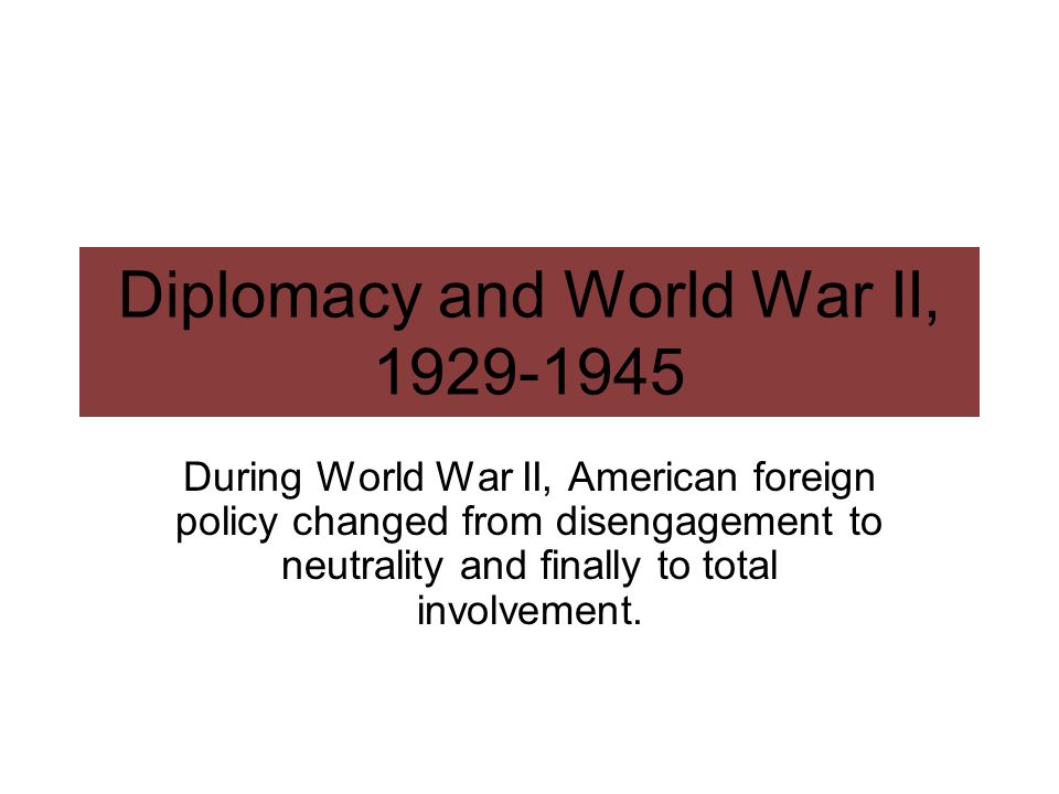 Diplomacy and World War II,