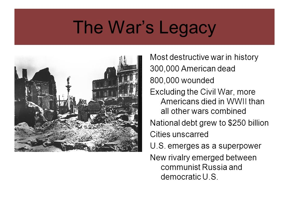 The War's Legacy