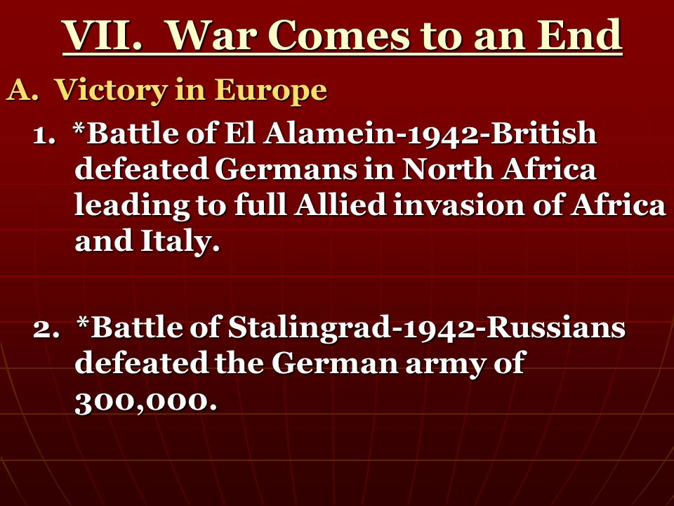 VII. War Comes to an End A. Victory in Europe