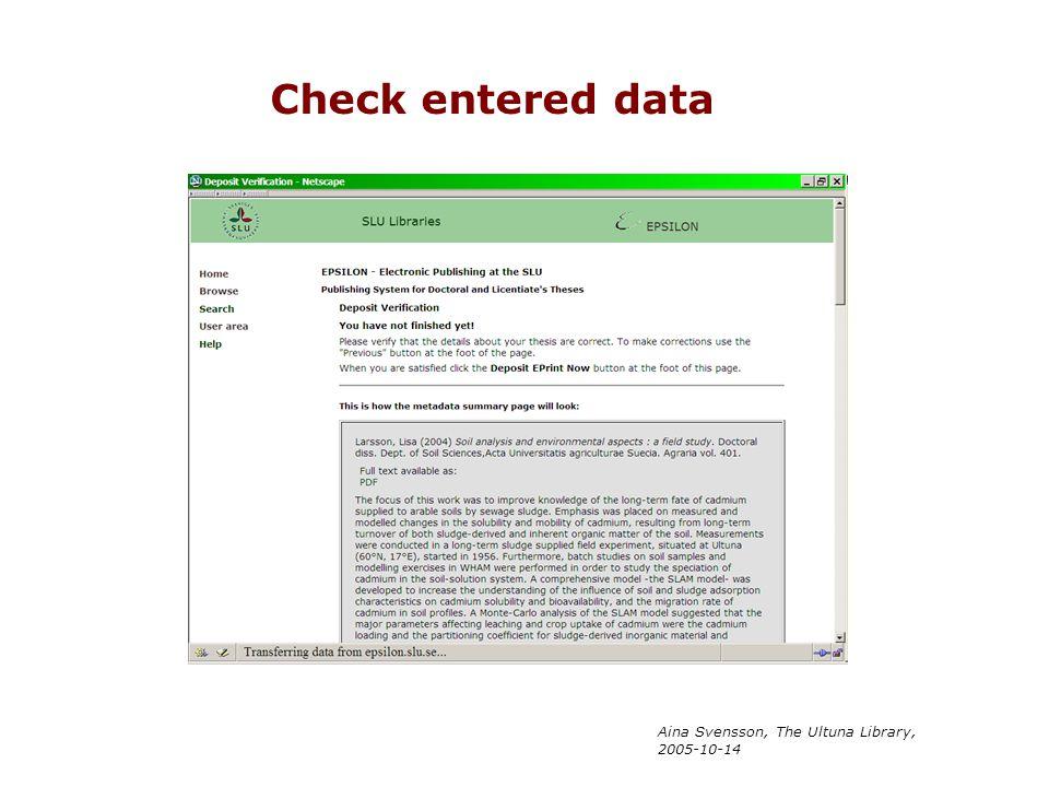 Check entered data Aina Svensson, The Ultuna Library, 2005-10-14