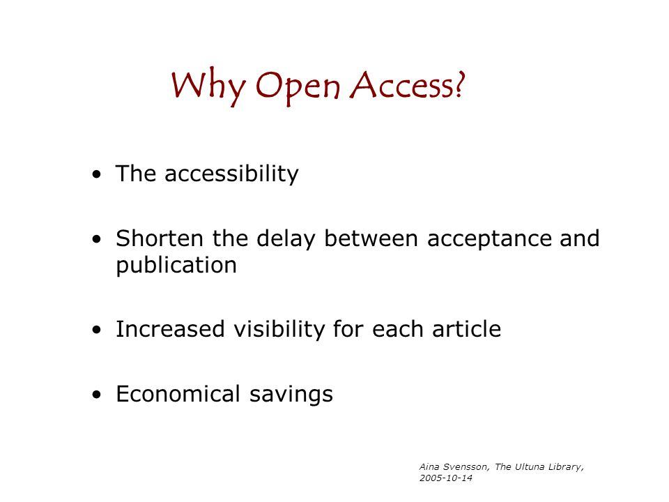 Why Open Access The accessibility