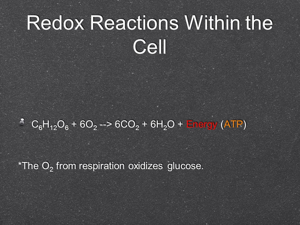 Redox Reactions Within the Cell