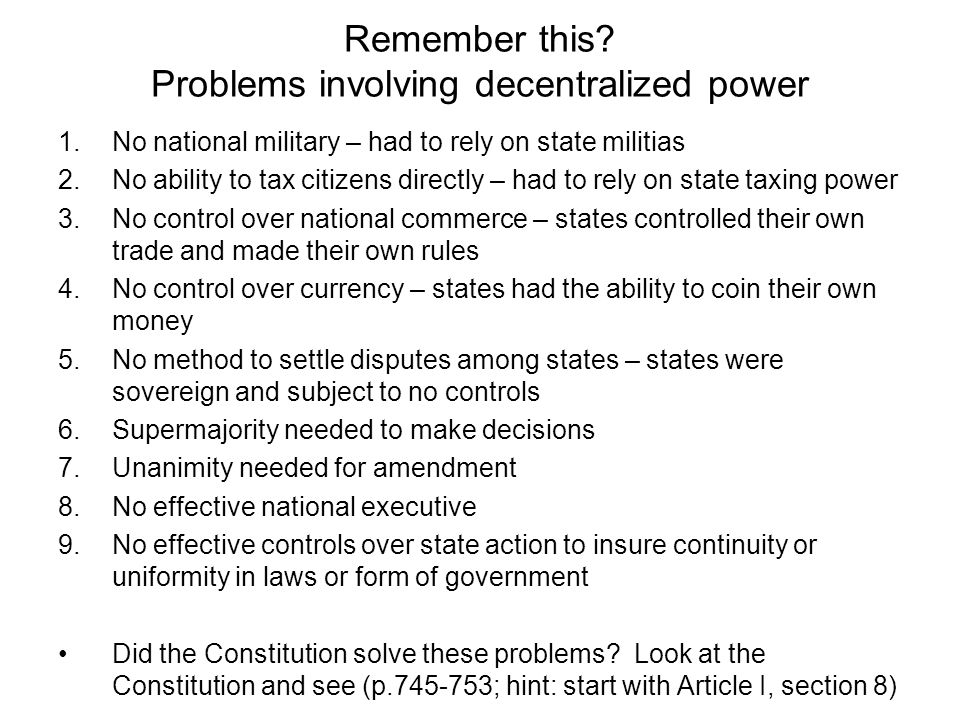 Remember this Problems involving decentralized power