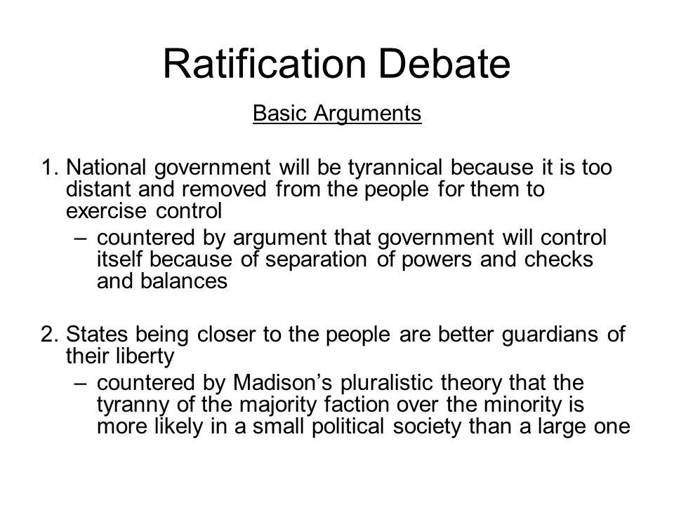 Ratification Debate Basic Arguments