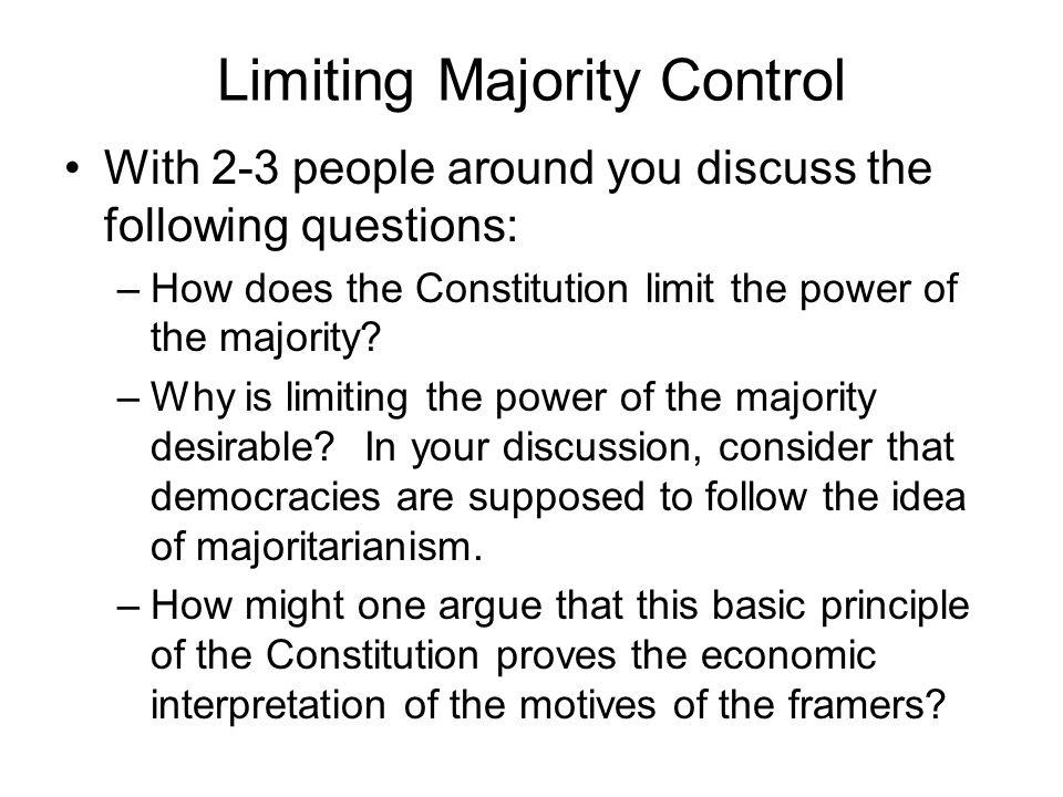 Limiting Majority Control
