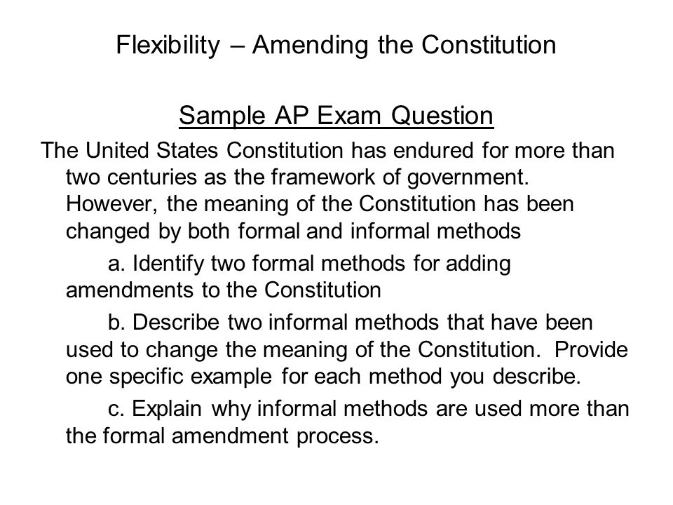 Flexibility – Amending the Constitution