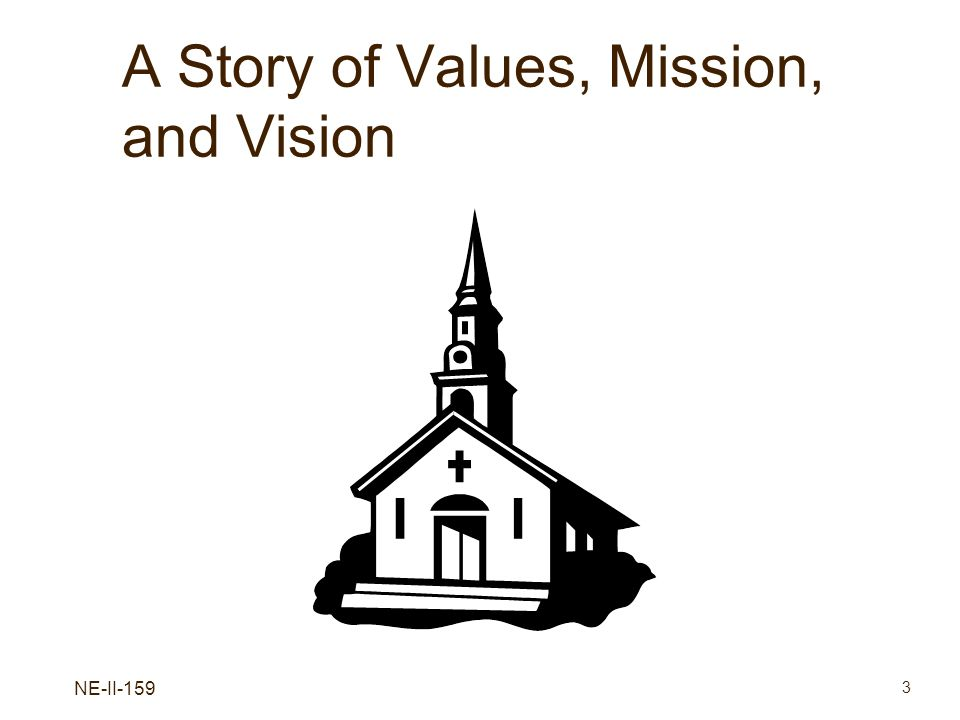 A Story of Values, Mission, and Vision