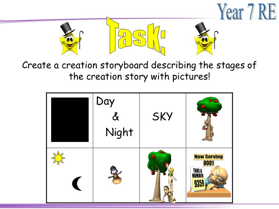 Task: Create a creation storyboard describing the stages of the creation story with pictures! Day.