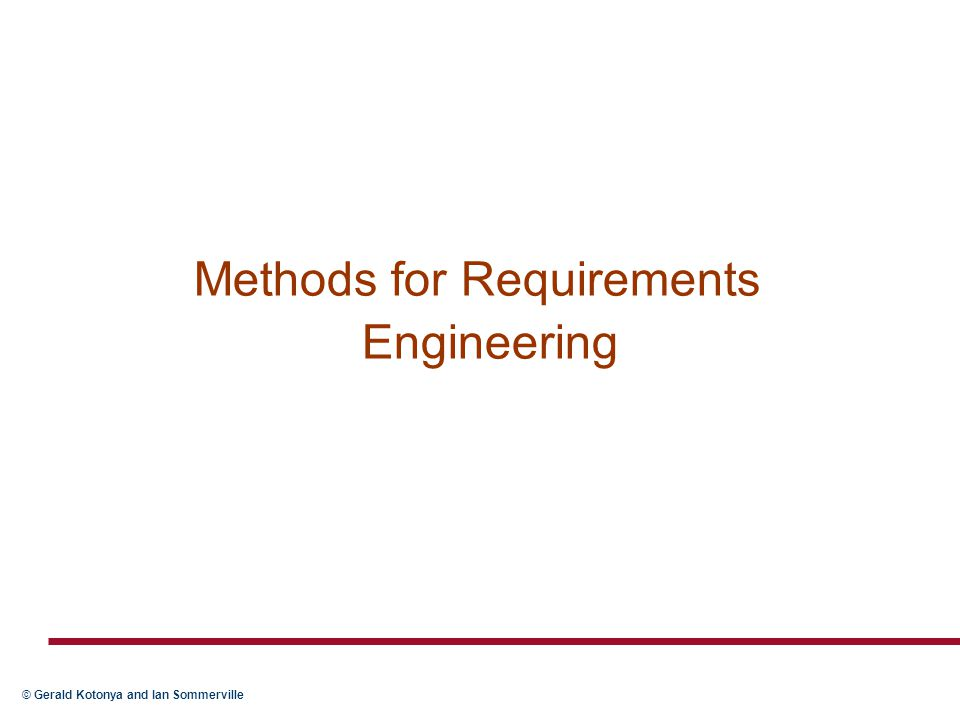 Methods for Requirements Engineering