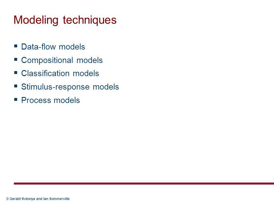 Modeling techniques Data-flow models Compositional models