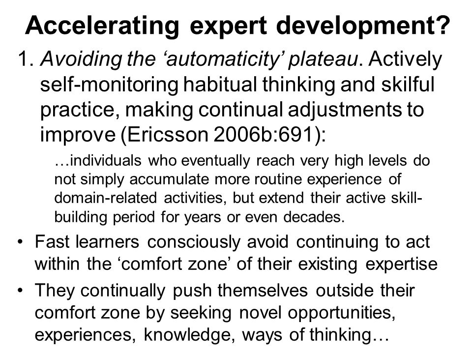 Accelerating expert development