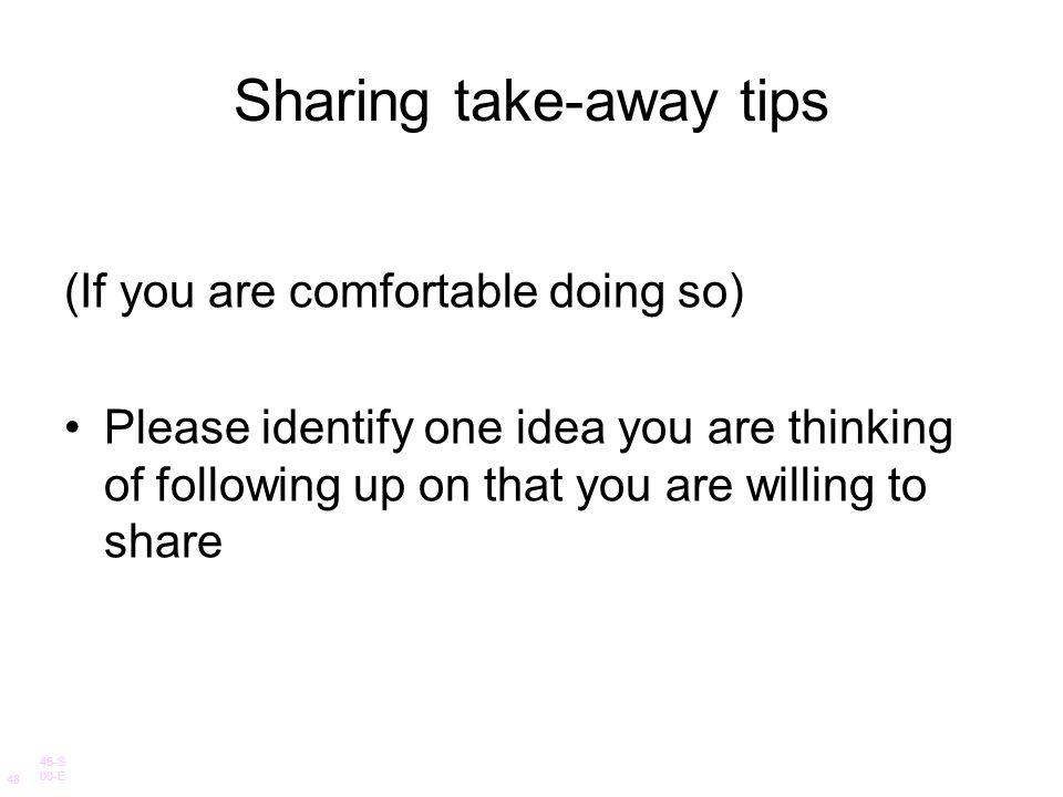 Sharing take-away tips