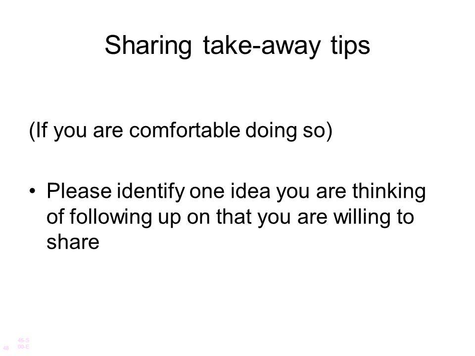 Sharing take-away tips