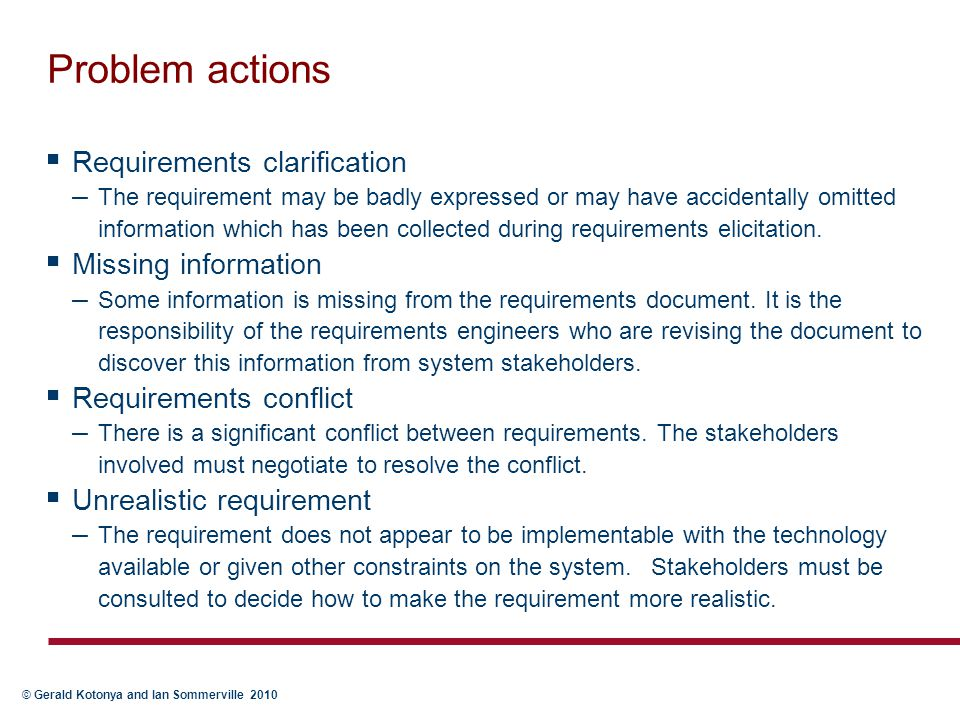 Problem actions Requirements clarification Missing information