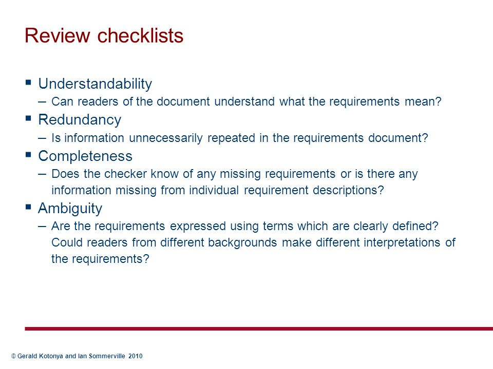 Review checklists Understandability Redundancy Completeness Ambiguity