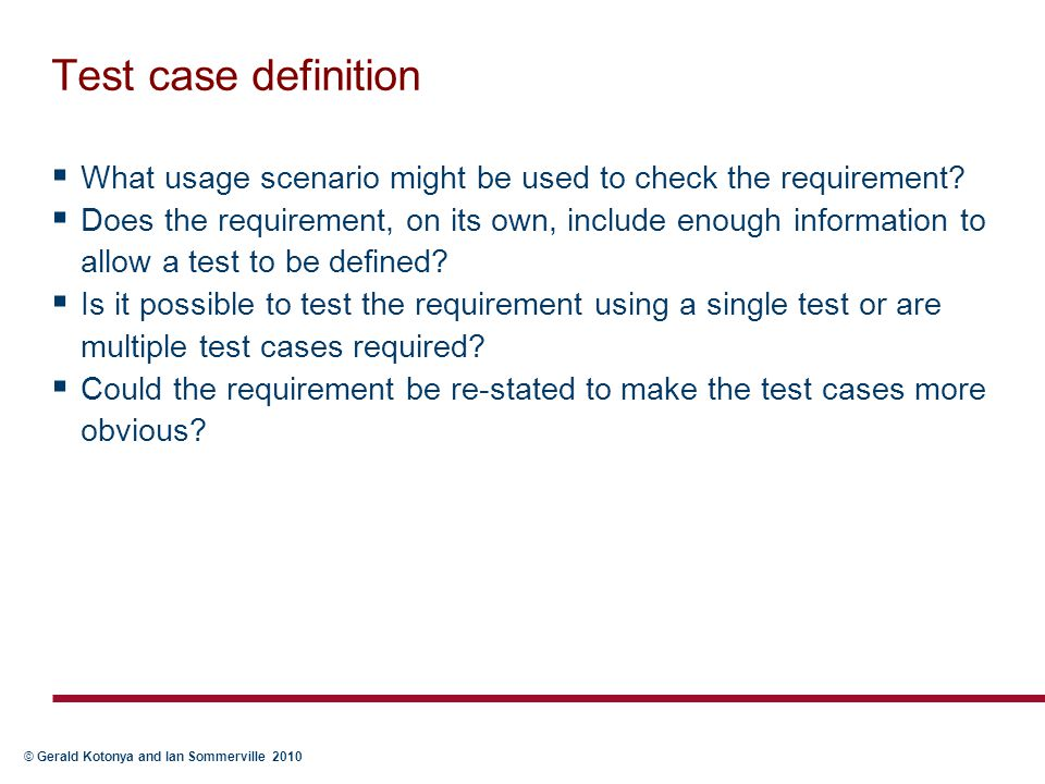 Test case definition What usage scenario might be used to check the requirement
