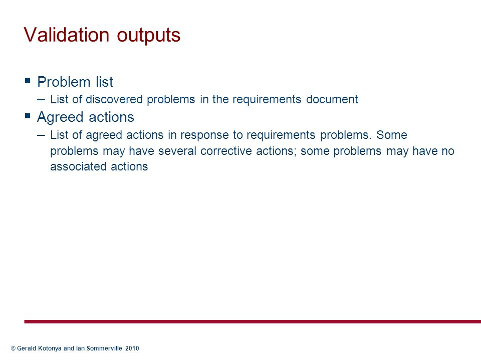 Validation outputs Problem list Agreed actions
