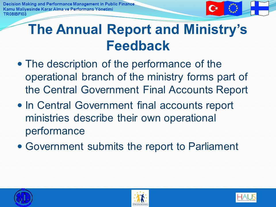 The Annual Report and Ministry's Feedback