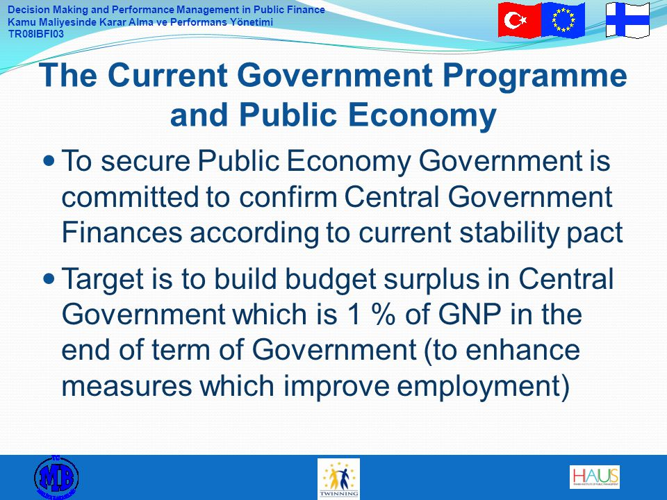 The Current Government Programme and Public Economy