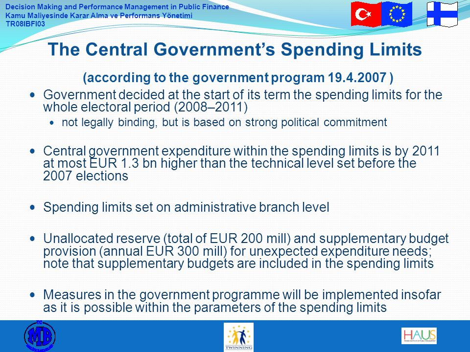 The Central Government's Spending Limits (according to the government program 19.4.2007 )