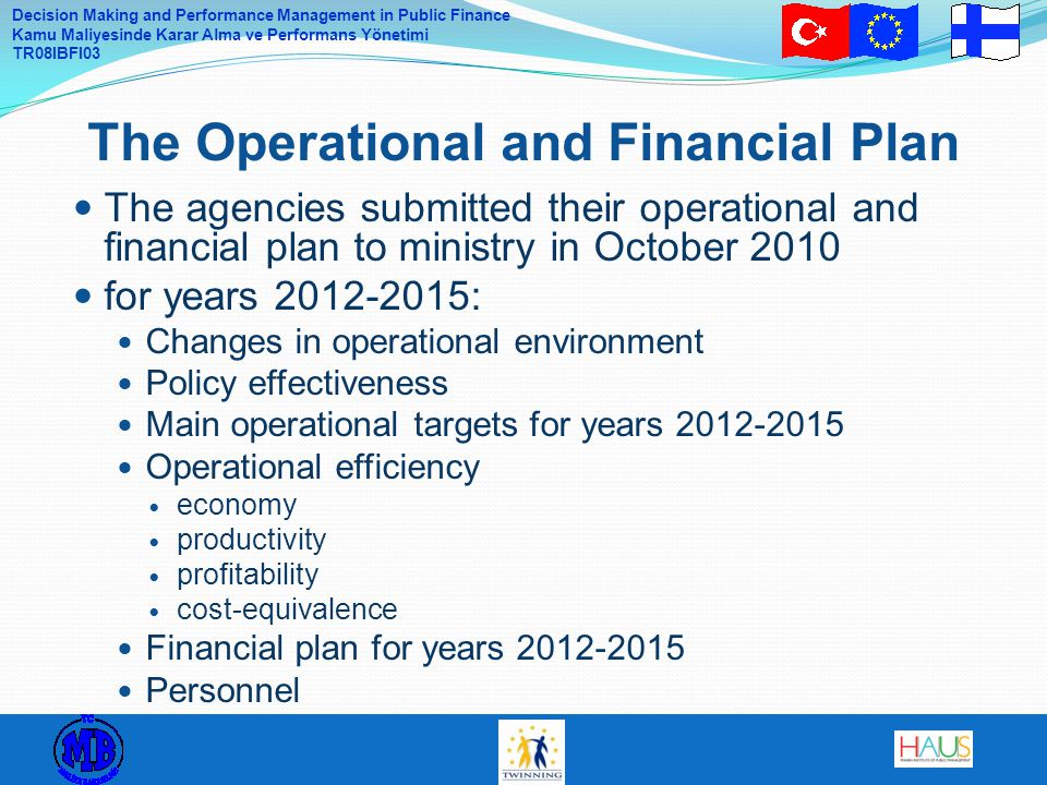 The Operational and Financial Plan