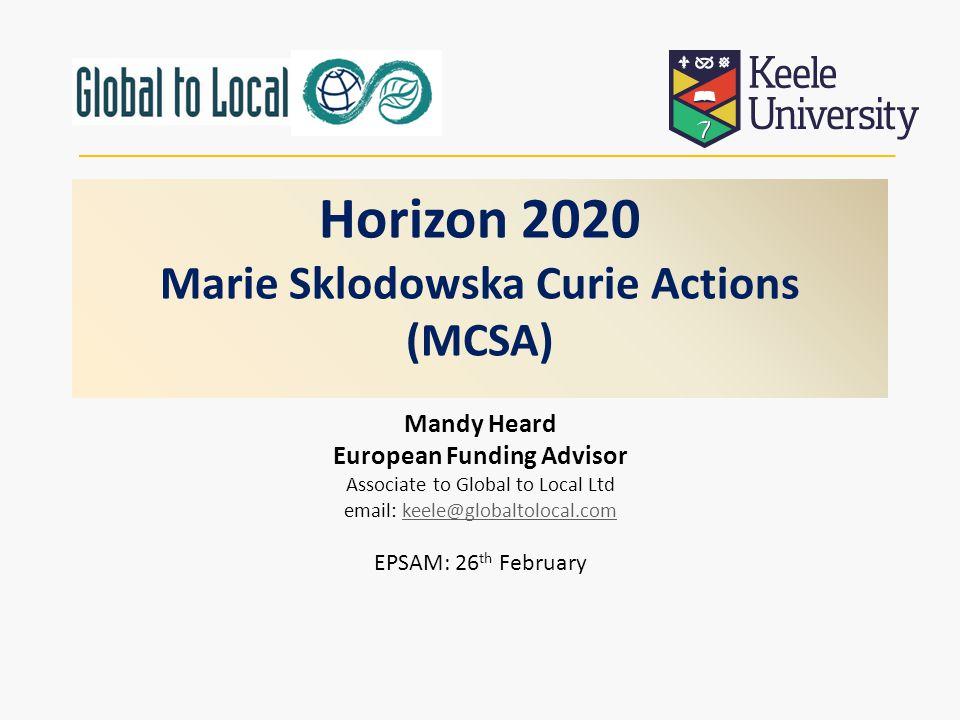 Horizon 2020 Marie Sklodowska Curie Actions (MCSA)