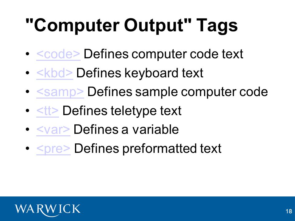 Computer Output Tags <code> Defines computer code text