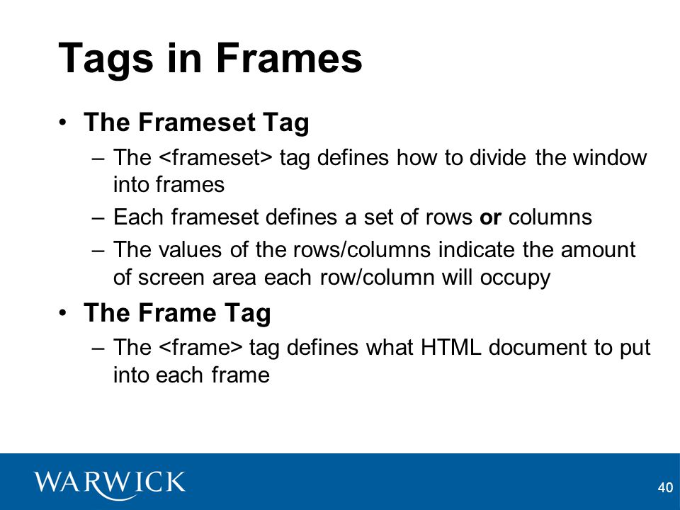 Tags in Frames The Frameset Tag The Frame Tag