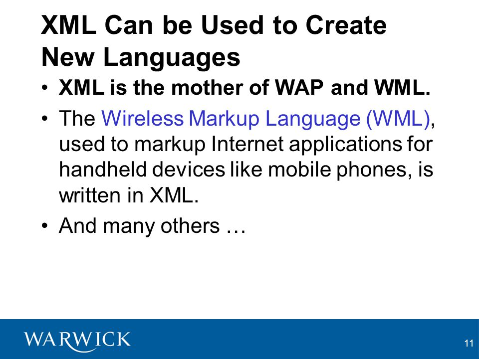 XML Can be Used to Create New Languages