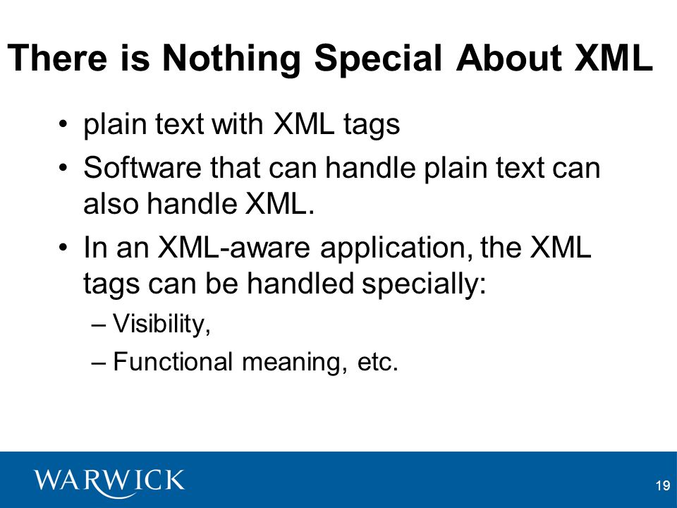There is Nothing Special About XML